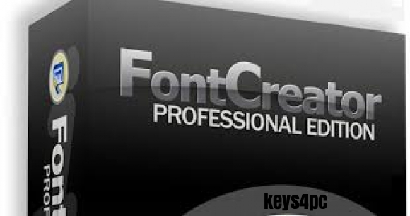 FontCreator 13.0.0.2681 Professional Edition Crack Lifetime Supported